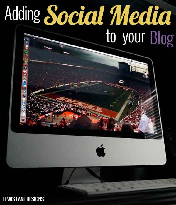 Adding Social Media to Your Blog by Lewis Lane