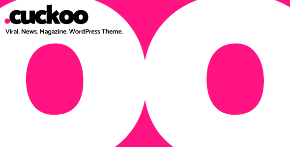 Cuckoo v1.0 - Viral, News, Magazine WordPress Theme