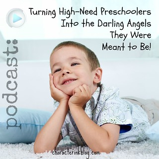 "Turning ""Unusually"" High-Need Preschoolers Into the Darling Angels They Were Meant to Be"