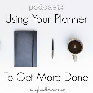 Podcast: Using Your Planner to Get More Done