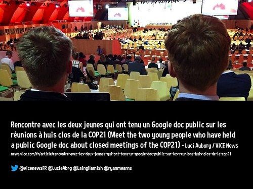 Meet the two young people who have held a public Google doc about closed meetings of #COP21 @vicenewsFR @LucieAbrg @LaingHamish @ryanmearns