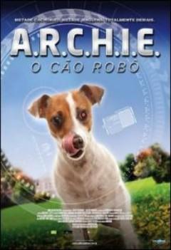 Assistir Archie O Cão Robô Dublado