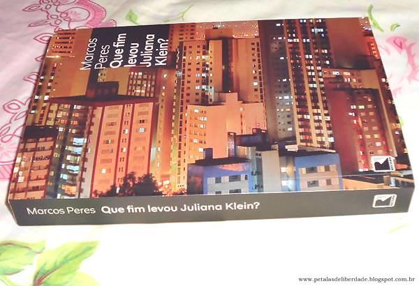 Resenha, livro, Que fim levou Juliana Klein?, Marcos Peres, Curitiba, Record, Editora, quotes