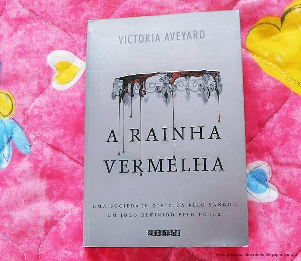 Resenha, livro, A rainha vermelha, Victoria Aveyard, Seguinte, capa, trechos, quotes, opinião