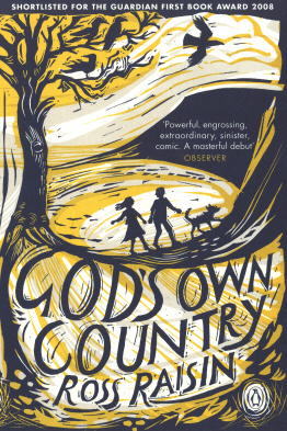 God's Own Country by Ross Raisin