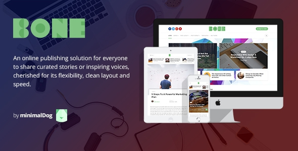 Bone v2.2.0 - Minimalist and Modern Responsive WordPress Blog Theme
