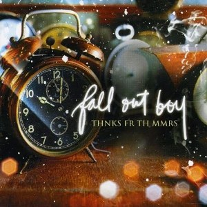 Fall Out Boy – Thnks Fr Th Mmrs