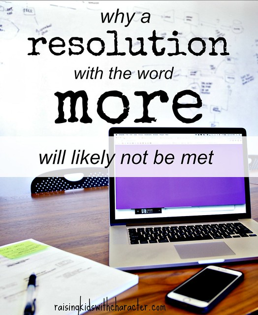 Why A Resolution With the Word More In It Will Likely Not Be Met