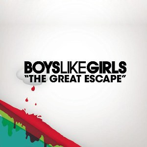 Boys Like Girls – The Great Escape