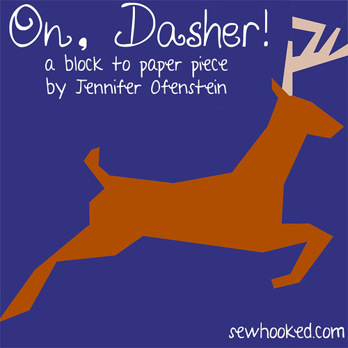 On, Dasher! A paper pieced pattern by Jennifer Ofenstein