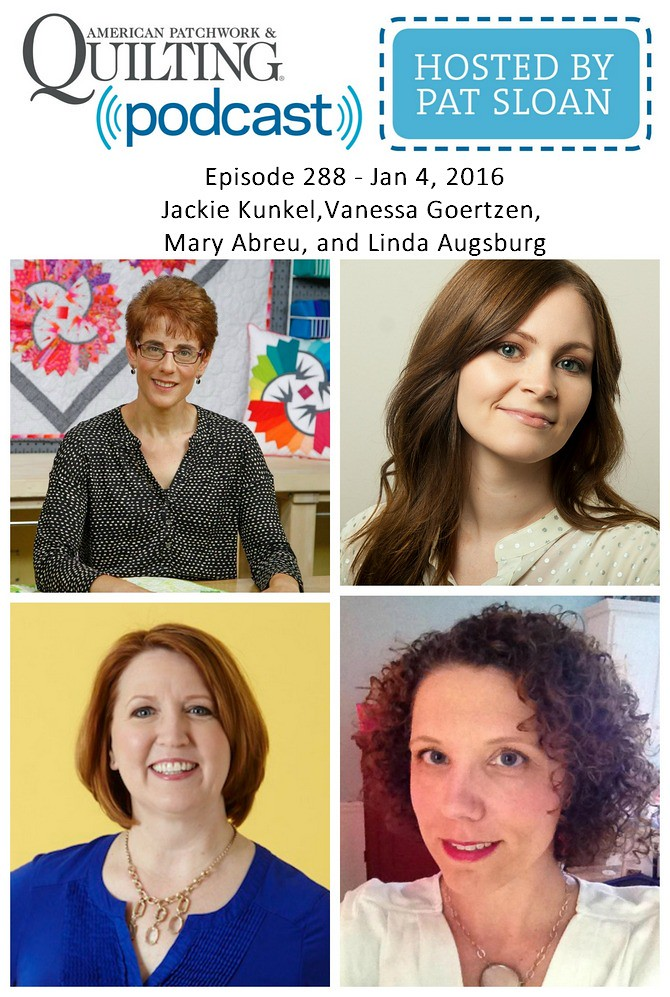 2 American Patchwork Quilting Pocast episode 288 Jan 4 2016