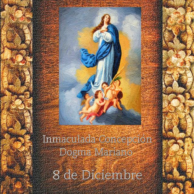 Inmaculada Concepción de María.(†Dedicado  al P.Cotallo)