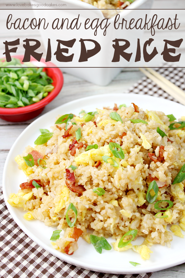 ingredients, it's easy to make this Bacon & Egg Breakfast Fried Rice ...