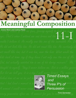 Meaningful Composition 11 I: Timed Essays and Three P's of Persuasion