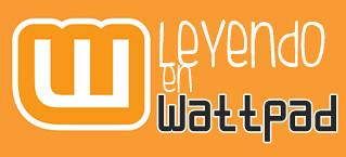 LEYENDO EN WATTPAD