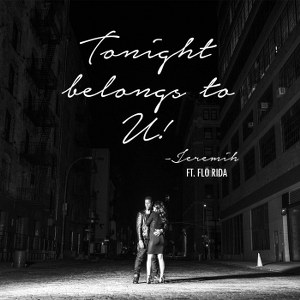 Jeremih – Tonight Belongs To U! (feat. Flo Rida)