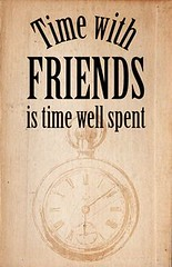 Time with Friends
