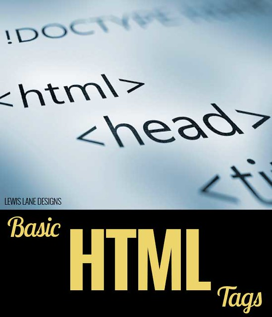 Basic HTML Tags by Lewis Lane
