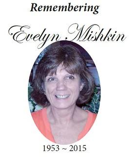 Remembering Evelyn Mishkin 1953-2015