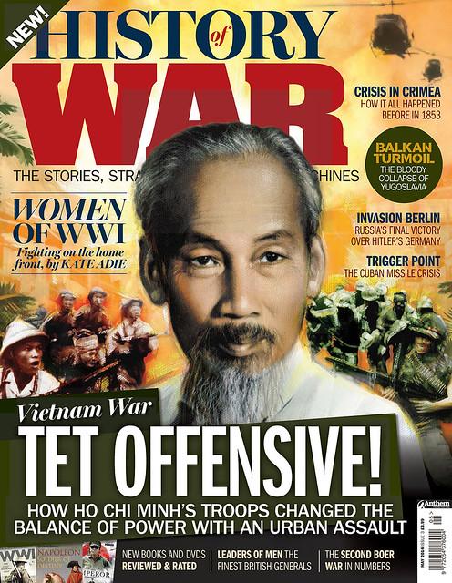 HISTORY of WAR Magazine - May 2014 (1) - TET OFFENSIVE! Tổng tấn công Tết Mậu Thân
