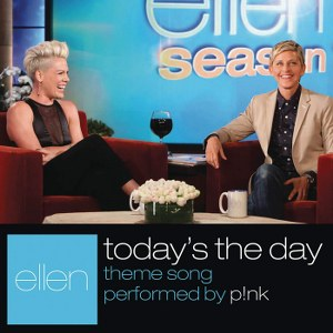 Pink – Today's the Day