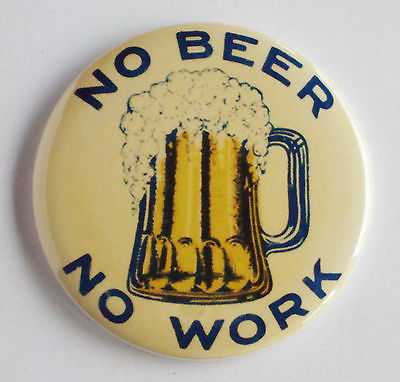 no-beer-no-work-mug-pin