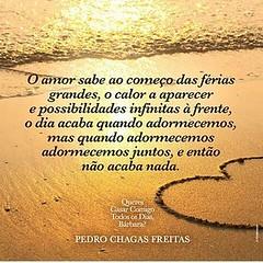 Palavras belas e sábias ! #AplausoBlogAuroradeCinema #AplausoBlogAuroradeCinemaparaPedroChagasFreitas #amor #poeta #poesia #amar #escritorportugues #novoconceito #literaturaportuguesa #pedrochagasfreitas @pedrochagasfreitas