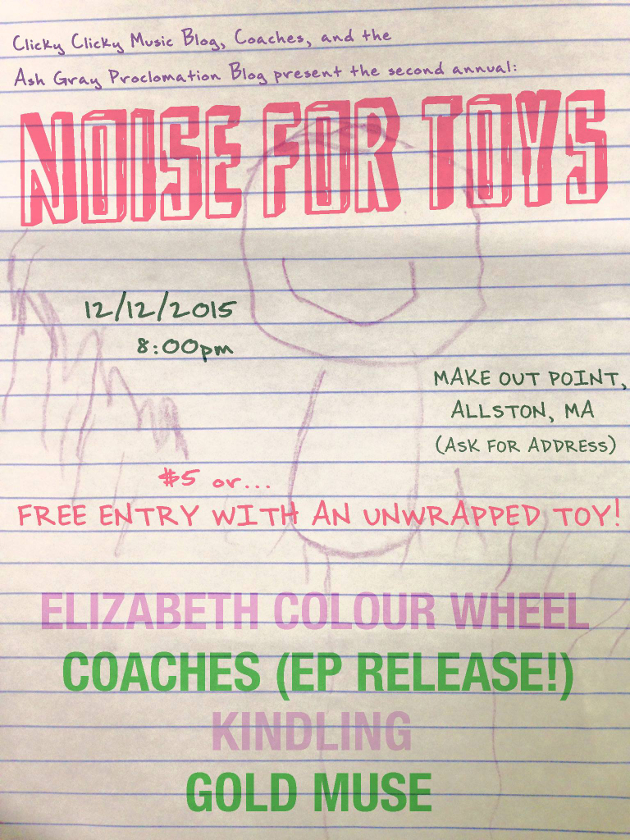 Noise For Toys II: Elizabeth Colour Wheel, Coaches (EP Release), Kindling, Gold Muse | Make Out Point, Boston | 12 Dec.