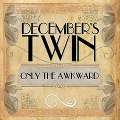 Band - Decembers Twin