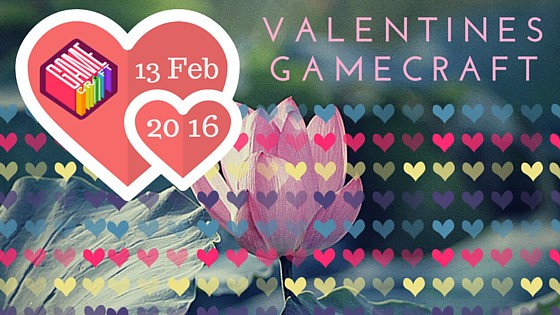 Valentines GameCraft 2016