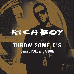 Rich Boy – Throw Some D's (feat. Polow Da Don)