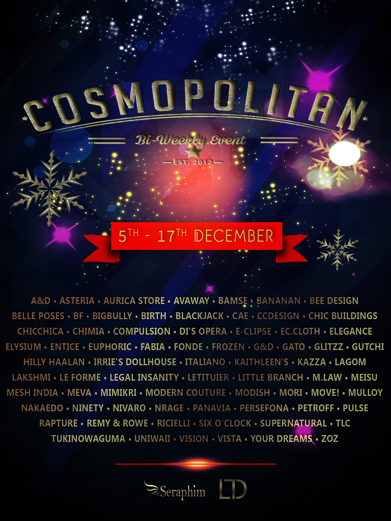 Cosmopolitan {Round 8-5} 5th - 17th December - SecondLifeHub.com