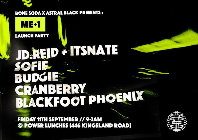 BONE SODA X ASTRAL BLACK : 'ME+1' LAUNCH PARTY