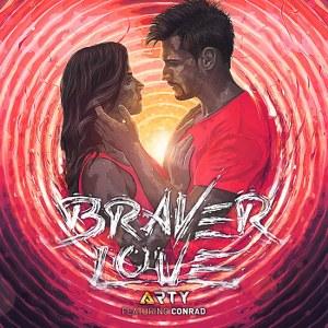 Arty – Braver Love (feat. Conrad Sewell)