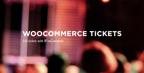 WooCommerce Tickets v3.12.1 - Sell tickets with WooCommerce