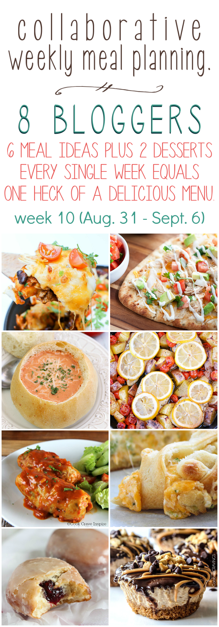 Collaborative weekly meal planning. 8 bloggers. 6 meal ideas plus 2 desserts every single week equals one heck of a delicious menu - week 10.