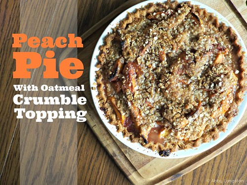 Peach Pie With Oatmeal Crumble - 1