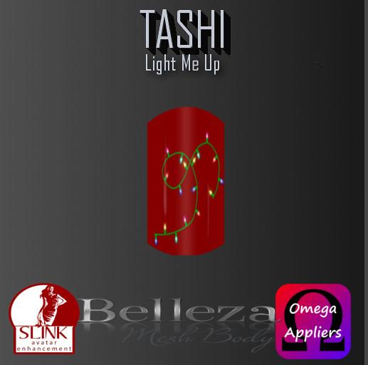 TASHI Light Me Up