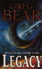 Greg Bear - Legacy