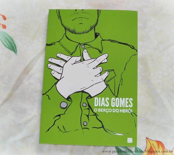 Resenha, livro, O Berço do Herói, Dias Gomes, Roque Santeiro, nova-edição, bertrand, peça, teatro, trechos, capa