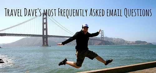 Travel-Daves-most-Frequently-Asked-email-Questions