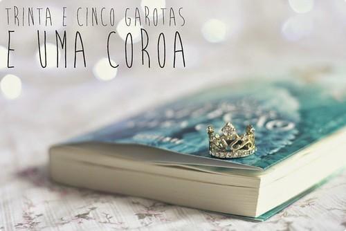 IMAGEM 1 -A saga, a seleção de Kiera Kass tem milhares de fãs espalhados pelo mundo. A história de uma menina simples que virou rainha conquistou o mundo!