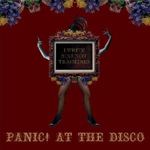 Panic! At the Disco – I Write Sins Not Tragedies