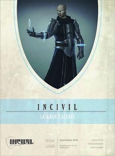VIII Incivil - La Gran Cacería
