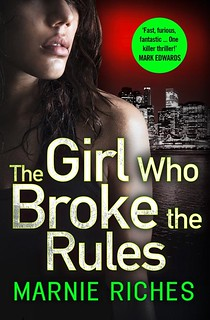 Marnie Riches, The Girl Who Broke the Rules