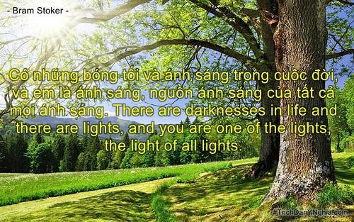 Có những bóng tối và ánh sáng trong cuộc đời, và em là ánh sáng, nguồn ánh sáng