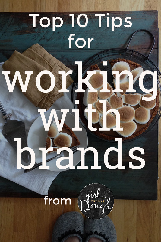 Top 10 Tips for Working with Brands | girlversusdough.com @girlversusdough #foodblogging #blogging #money #income #brands