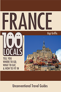 France: 100 locals tell you where to go, what to eat, and how to fit in