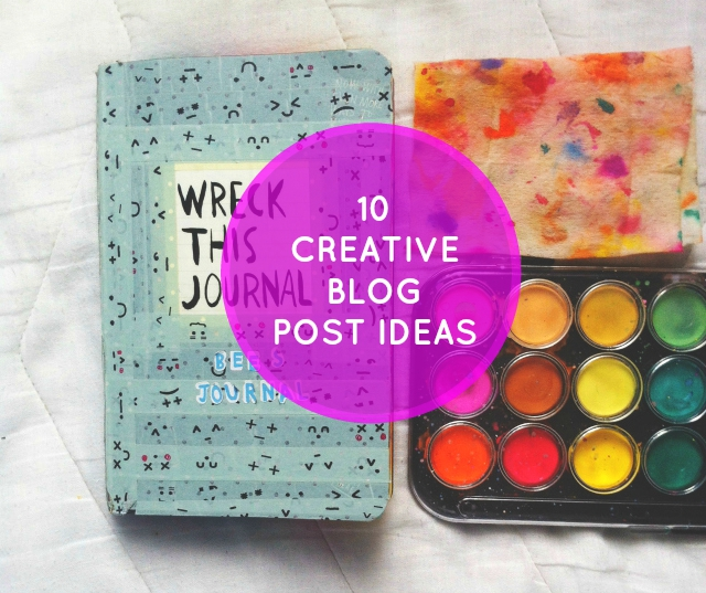 10 creative blog post ideas vivatramp lifestyle blog uk