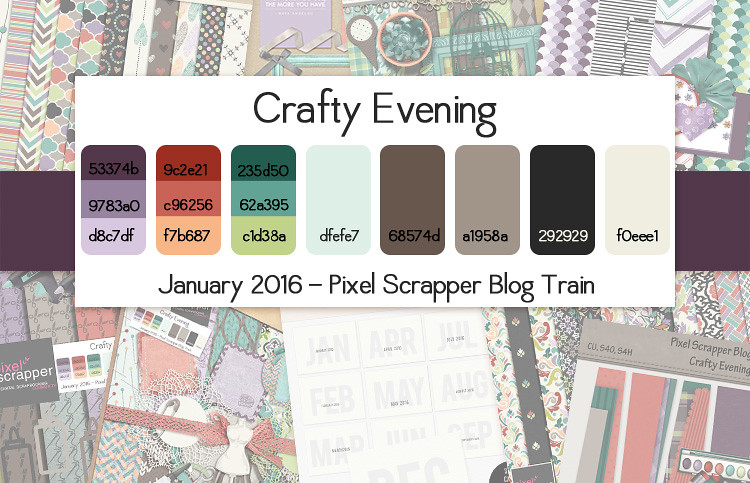 January 2016 Pixel Scrapper Blog Train - Crafty Evening